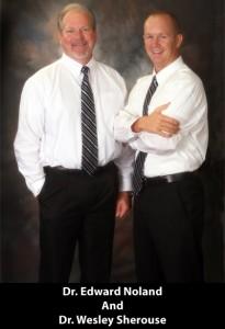 Dr. Edward Noland & Dr. Wesley Sherouse